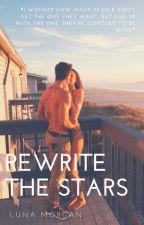 Rewrite the Stars by unfurlmywings