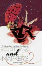 Red Strings and Markers [HUN] - Vörös Fonalak és Kihúzók by belladonna_77