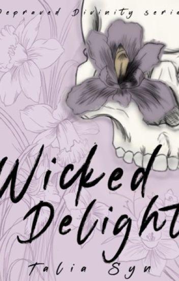 Wicked Delight C C Black Wattpad