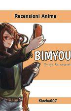 Bimyou! Recensioni Anime by kincha007