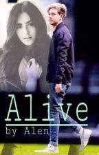Alive [1D FF {Niall}] HOLD ON by Alen_fth