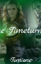 The Timeturner                                 •Tomione Ff• by Cxlina_03