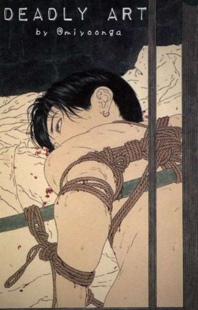 Deadly Art                                                 kтн༝нσsтαgє  by miyoonga