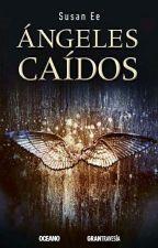 Angeles Caídos  by cataforever110