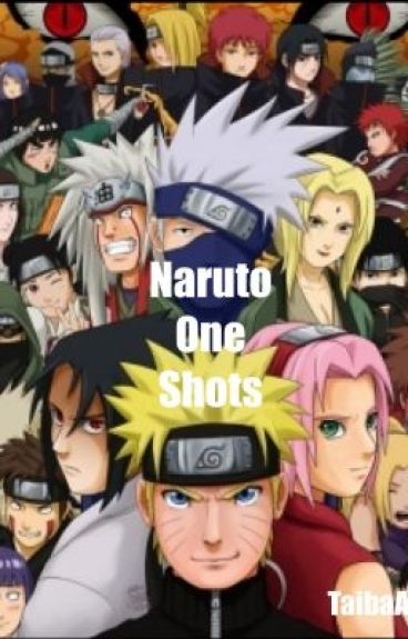 Naruto One Shots by TaibaAli