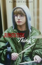 Jungkook Thing's by IDFCthanks