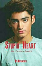 Stupid Love COMPLETED by Authorbhel