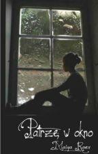 Patrzę w okno by Maiya-22