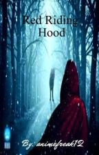 Red Riding Hood (Will be editing) by animefreak12