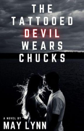 The Tattooed Devil Wears Chucks ✔️ by sheerio1621