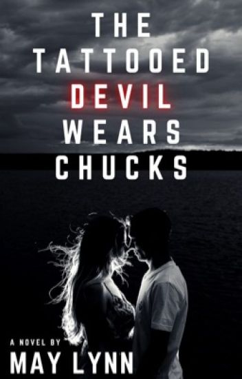 The Tattooed Devil Wears Chucks [ COMPLETE ]