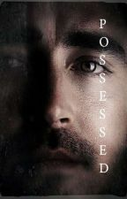 Possessed -×Lee Pace AU×- by thecringystoryteller
