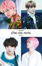 You Are More | Vkook/Texting by EommaCookie