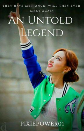 An Untold Legend by PixiePower01