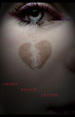 HEART BRAKE LETTER by gabyruby17