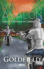 O Legado de Avalon - Livro II: A Profecia do Condestável - DEGUSTAÇÃO by Goldfield