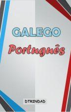 Galego - Português by DTRINDAD