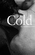 Cold || H.S by sukaharrystyles