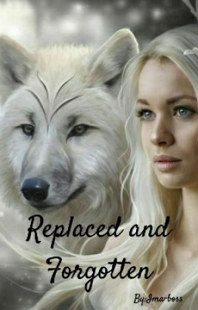 Replaced and Forgotten (Rewritten) by Ima-boss