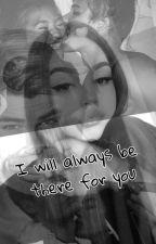 I Will Always Be There For You  by Tarinoitakaikesta
