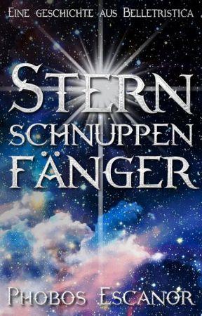Sternschnuppenfänger by PhobosEscanor