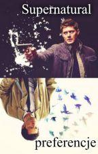 Carry on my wayward son~|Supernatural preferencje by _Valixy_