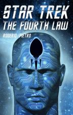 STAR TREK - The Fourth Law by RogerioPietro