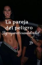 La pareja del peligro by user04599819