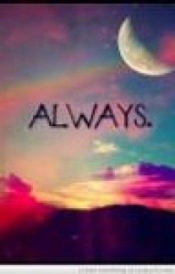 Forever? Always