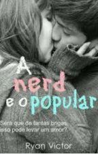 A Nerd é o popular 💓 by EmanuelyMaria4