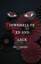 『Pinwheels of Red and Black』 by -uchihaa