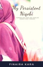 My Persistent Niqobi by Finaira_