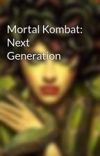 Mortal Kombat: Next Generation by Annabella_W