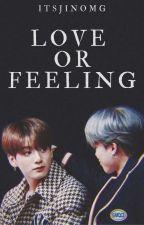 Love or Feeling - Jikook by itsjinomg
