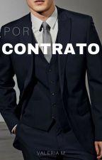 Por Contrato by valeriam95