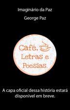 Imaginário da Paz by CafeLetrasePoesias