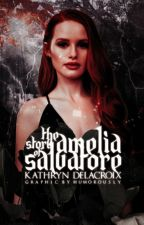 The Story of Amelia Salvatore [AU] by KathrynDelacroix