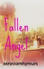 Fallen Angel-An Olly Murs Fan Fiction! by Mrsniamhymurs