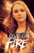 Love on Fire (a leo valdez/HOO fanfic) by _Blonde_S