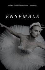 ensemble | by cecilyinthesky