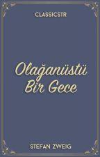 Olağanüstü Bir Gece by TurkceKlasikler