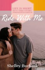 Ride With Me by ShelleyBurbank