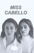Miss Cabello (Camren) by _camilacabeyo