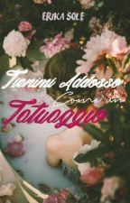TIENIMI ADDOSSO COME UN TATUAGGIO.  #WATTYS2018 (Concorsiamo2k18) by storiesconosciute