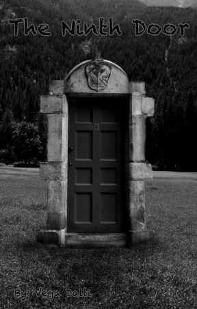 & The Ninth Door - Introduction - Wattpad