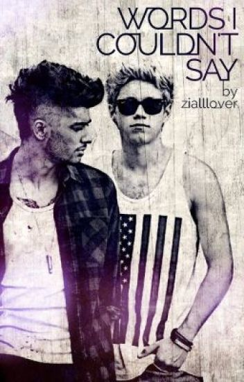 Ziall- Words I  Couldn't Say