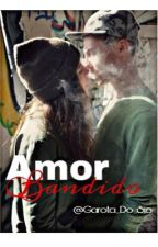 Amor Bandido {Morro}  by Garota_Do_Sio