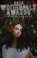 Writerally Awards 2018 •Open• by TeamWriterally