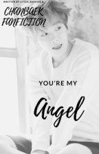 You're my Angel||Chanbaek by little_Baekkie
