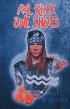 Axl Rose | One Shots by vintangesoul